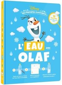 Disney - L'eau avec Olaf.