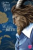 Disney - La Belle et la Bête  : Le destin de la Bête.