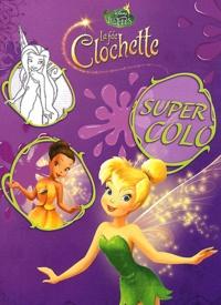 Disney - La fée Clochette - Super colo.