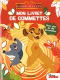 Disney - La garde du roi Lion - Avec plus de 200 gommettes.