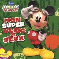 Disney - La maison de Mickey - Mon super bloc de jeux.