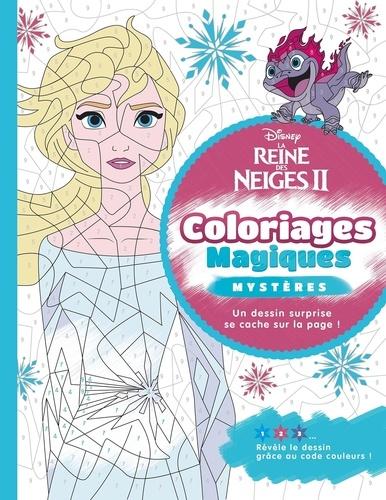 La Reine Des Neiges 2 Coloriages Magiques Mysteres Album