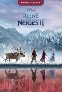Disney - La Reine des neiges 2 - L'histoire du film.