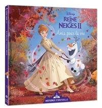 Disney - La Reine des Neiges II  : Amis pour la vie.