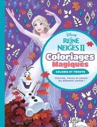 Disney - La Reine des Neiges II (Elsa et Olaf) - Coloriages magiques - Colorie et trouve.
