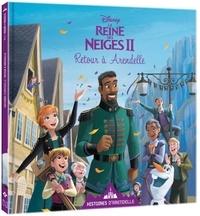 Disney - La Reine des Neiges II  : Retour à Arendelle.