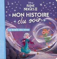 Disney - La Reine des Neiges II - La Rivière des rêves.