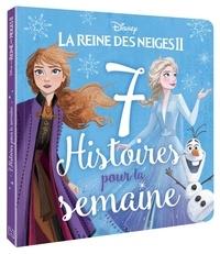 Disney - La Reine des Neiges II - 7 histoires pour la semaine.