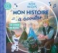 Disney - La Reine des Neiges - Magie des aurores boréales  : Le cristal de Bulda. 1 CD audio