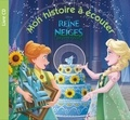 Disney - La Reine des Neiges  : Une fête givrée.