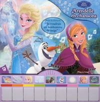 Disney - La reine des neiges - Arendelle en chansons.