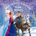 Disney - La Reine des neiges. 1 CD audio