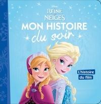 Disney - La reine des neiges - L'histoire du film.