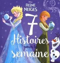 Disney - La Reine des Neiges - 7 histoires pour la semaine.