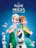 Disney - La Reine des Neiges - Une fête givrée.