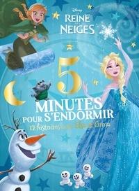 Disney et Anne Marchand Kalicky - La Reine des Neiges - 12 histoires avec Elsa et Anna.