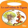 Disney - Le cerf volant de Tigrou.