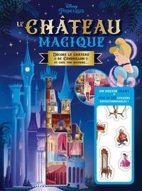 Téléchargez les livres les plus vendus Le château magique de Cendrillon  - Un poster géant avec plus de 50 stickers repositionnables in French