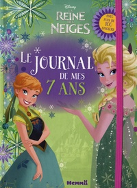 Le journal de mes 7 ans Disney La Reine des Neiges - Avec plus de 100 stickers.pdf