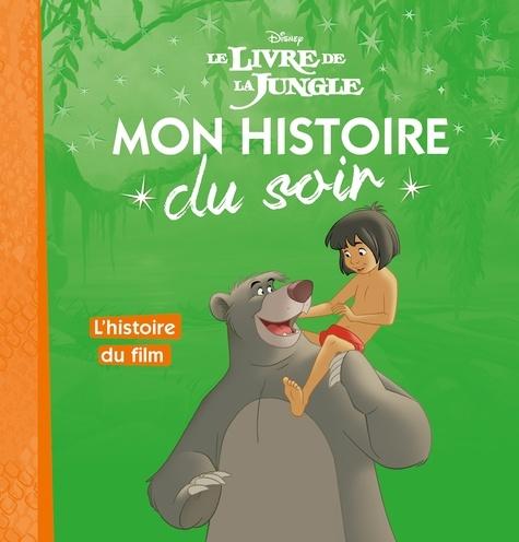 Disney - Le livre de la jungle - L'histoire du film.