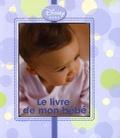 Disney et Alan Alexander Milne - Le livre de mon bébé.