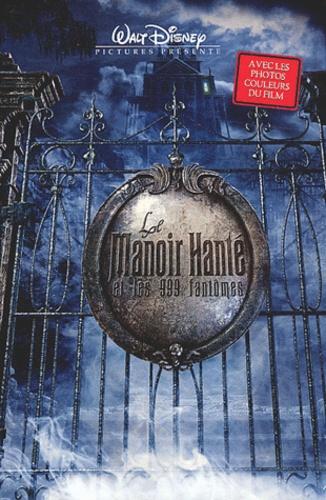 Le Manoir Et Les 999 Fantômes