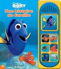 Disney - Le monde de Dory - Une histoire de famille.