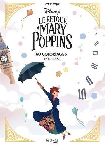 Coloriage Disney Grand Format.Le Retour De Mary Poppins 60 Coloriages Anti Stress Grand Format