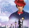 Disney - Le retour de Mary Poppins.