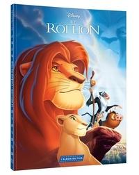 Disney - Le Roi Lion - L'histoire intégrale du film.