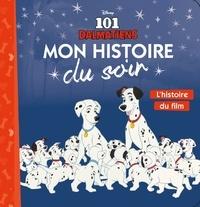Disney - Les 101 Dalmatiens - L'histoire du film.