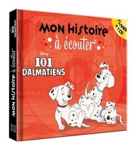 Disney - Les 101 dalmatiens. 1 CD audio