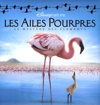 Disney - Les Ailes Pourpres - Le mystères des flamants.
