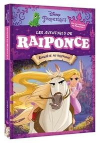 Disney - Les Aventures de Raiponce - Enquête au royaume.