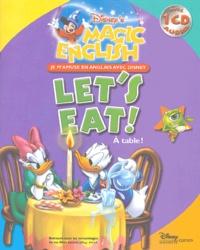 Disney - Let's eat ! - A table !. 1 CD audio