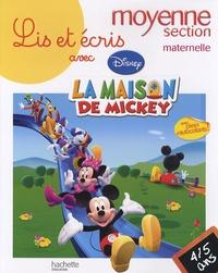 Disney - Lis et écris avec la maison de Mickey moyenne section maternelle - 4-5 ans.