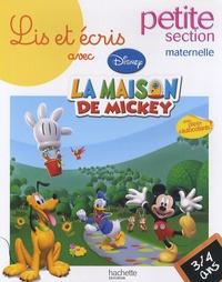Disney - Lis et écris avec la maison de Mickey petite section maternelle - 3-4 ans.