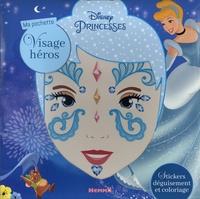 Disney - Ma pochette visage héros Disney Princesses - Cendrillon - Stickers déguisement et coloriage.