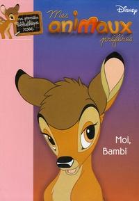 Disney et Katherine Quénot - Mes animaux préférés Tome 1 : Moi, Bambi.