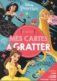 Disney - Mes cartes à gratter Disney Princesses - Les ateliers. Avec 1 livre, 7 cartes à gratter, 1 pochoir + 1 stylet.