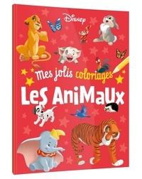 Disney - Mes jolis coloriages Les animaux.
