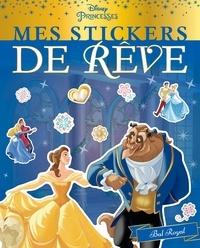 Disney - Mes stickers de rêve Bal Royal.