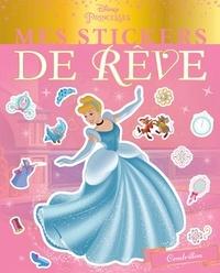 Téléchargement gratuit au format pdf ebooks Mes stickers de rêve Cendrillon par Disney en francais