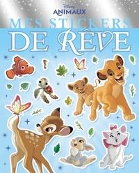 Disney - Mes stickers de rêve Disney Animaux.