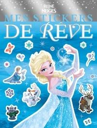 Disney - Mes stickers de rêve La Reine des neiges.