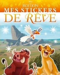 Disney - Mes stickers de rêve Le Roi Lion.