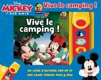 Disney - Micket et ses amis, vive le camping ! - Contient 1 livre pop-up et une lampe torche avec 5 sons.