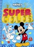 Disney - Mickey et ses amis Super Colos.