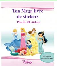 Disney - Mon album de stickers géant Disney Princess.