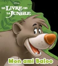 Disney - Mon ami Baloo.